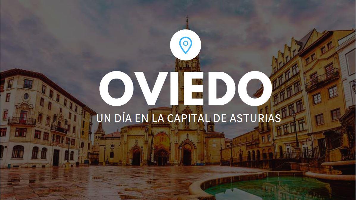 Oviedo, un día en la capital